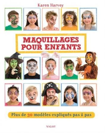 Acheter un livre de maquillage facile et rapide pour enfant pour toutes les  occasions  anniversaire, fête d\u0027enfant, halloween, etc
