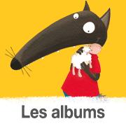 album p'tit loup pour bébé et enfant 2 ans, 3 ans,4 ans