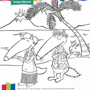 coloriage loup en vacances à Hawaï editions auzou