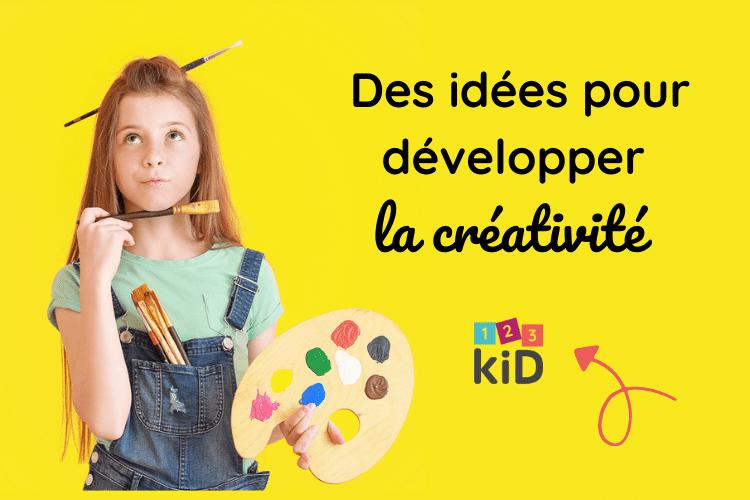 Idées pour développer la créativité avec 123 kiD