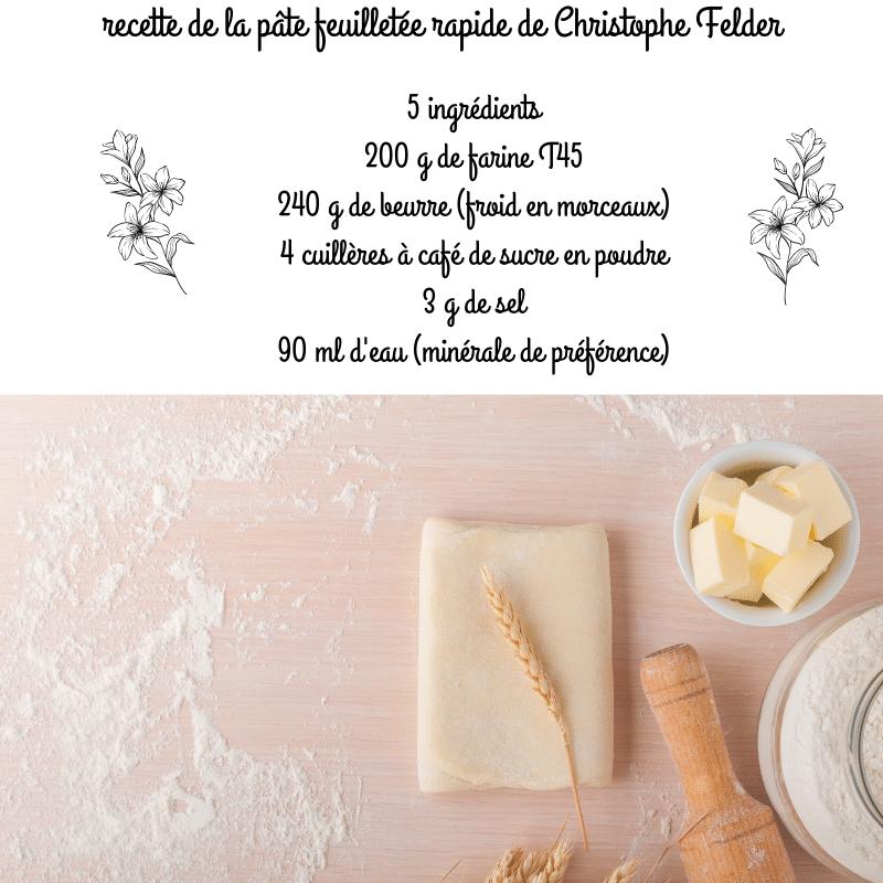 recette pâte feuillée de Christophe Felder