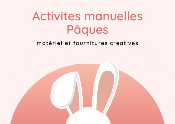 fournitures créatives et matériel pour Pâques
