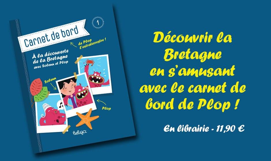 A la découverte de la Bretagne : carnet de bord pour enfant
